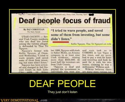 demotivational posters - DEAF PEOPLE