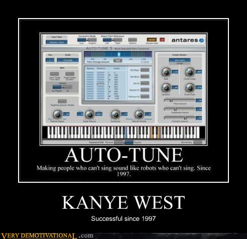 demotivational posters - KANYE WEST