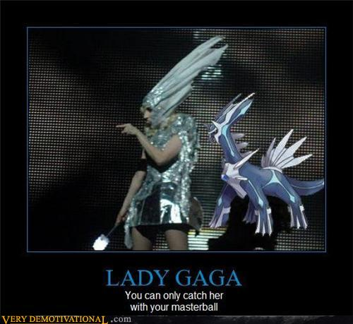demotivational posters - LADY GAGA