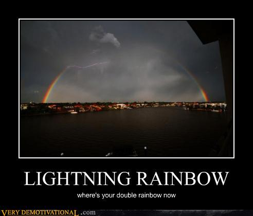 demotivational posters - LIGHTNING RAINBOW