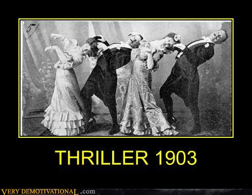demotivational posters - THRILLER 1903