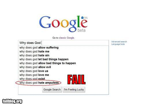 epic fail photos - Autocomplete Me: Why does God...