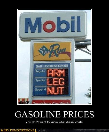 demotivational posters - GASOLINE PRICES