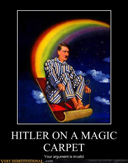 demotivational posters - HITLER ON A MAGIC CARPET
