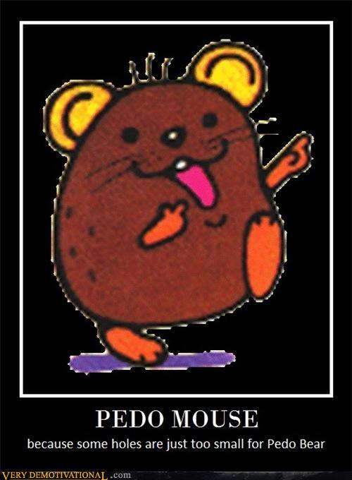demotivational posters - PEDO MOUSE