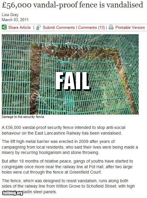 epic fail photos - Probably Bad News: Vandal Proof? Challenge Accepted!