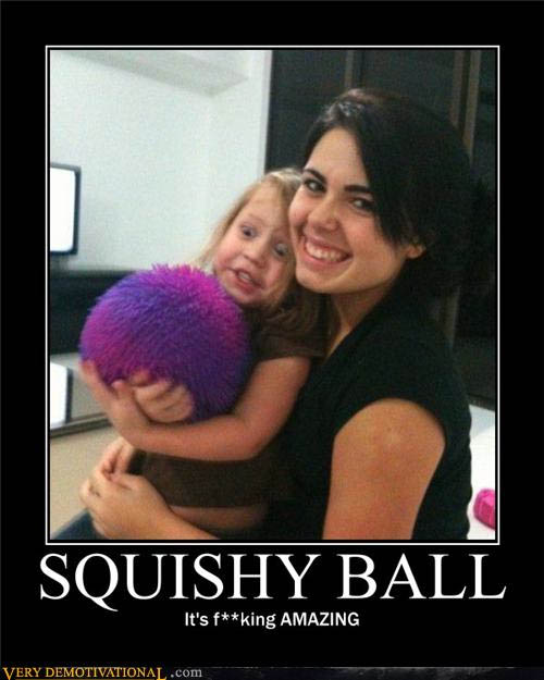 Post Funny Pics! Make someone else day brighter! Squishyballsp1