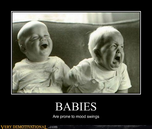 demotivational posters - BABIES