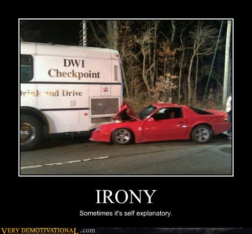 demotivational posters - IRONY