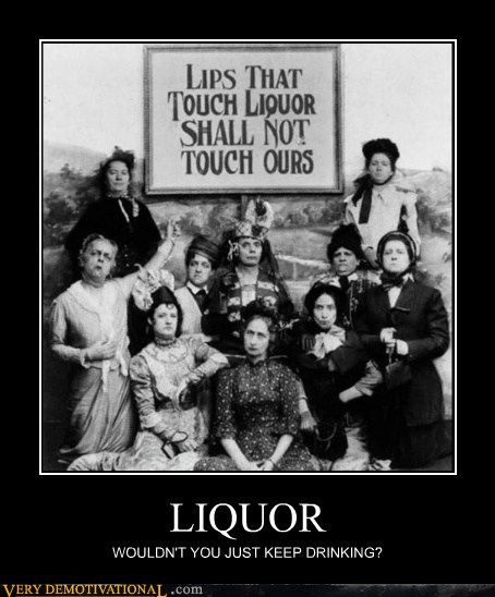 demotivational posters - LIQUOR