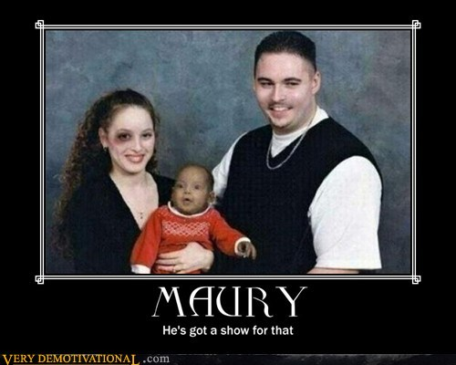 demotivational posters - Maury
