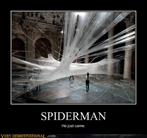 demotivational posters - SPIDERMAN