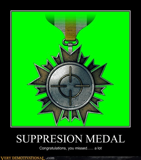 demotivational posters - SUPPRESION MEDAL