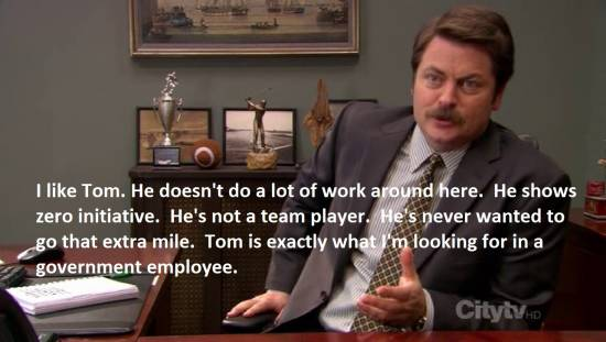 Ron Swanson tells it like it is