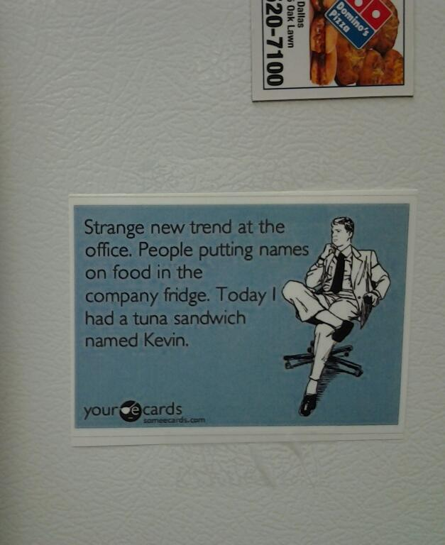 On the fridge at my office | Funny Pictures, Quotes, Pics ...