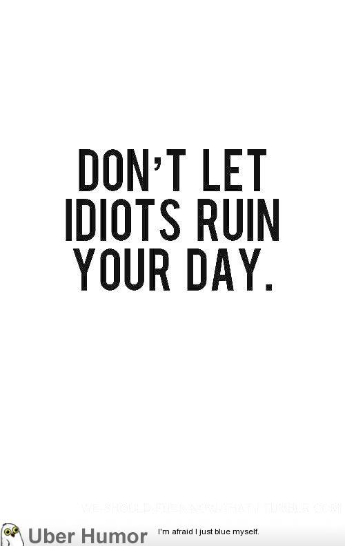 Day Funny Inspirational Quotes