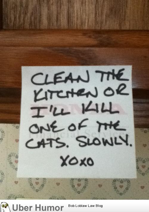 So, my mom left town, this is my dad's way of telling us to clean