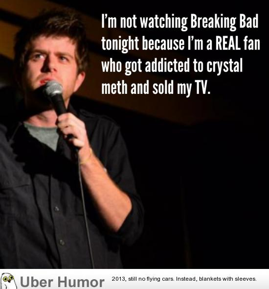 Funny Breaking Bad Quotes,Breaking.Quotes Of The Day