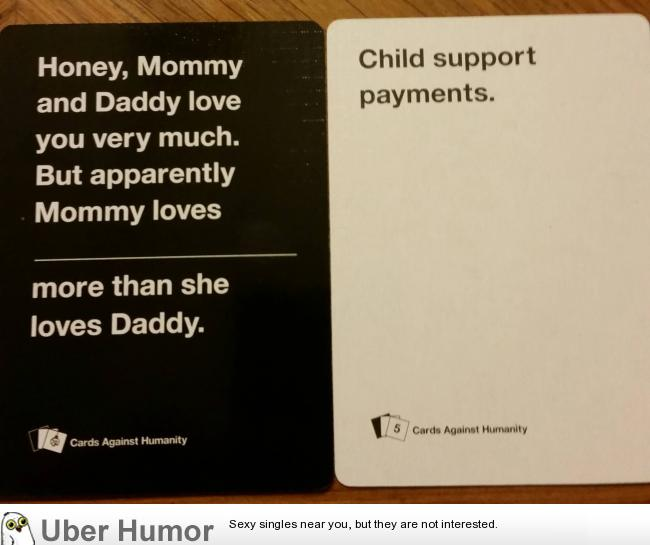 Funny Cards Against Humanity Meme : Single dad of just had this played on me in cards