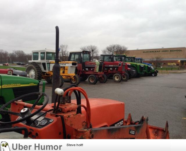 My High School Has Drive Your Tractor To School Day Funny