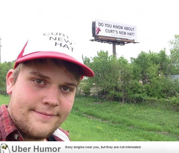Old schoolmate buys a billboard showing his new hat | Funny ...