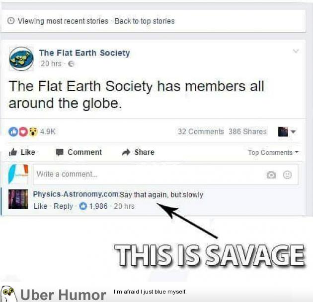 It's true, Flat Earthers are all Around us…
