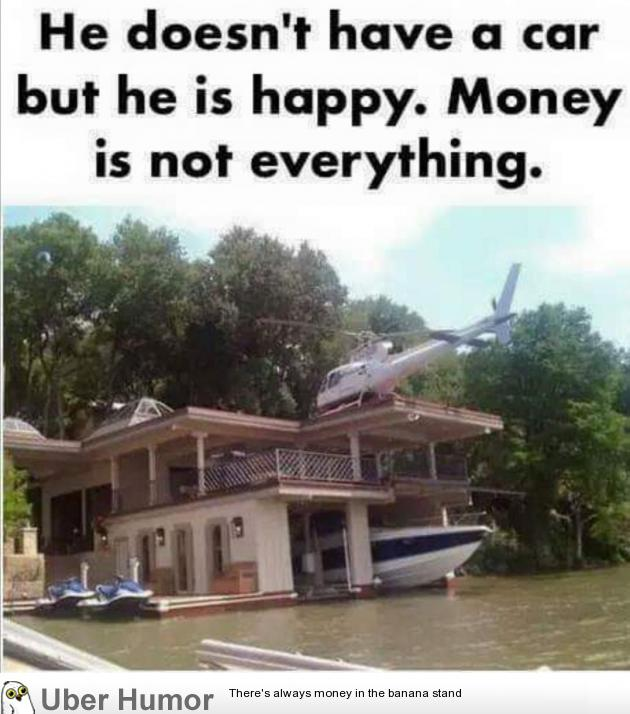 Money is not everything | Funny Pictures, Quotes, Pics ...
