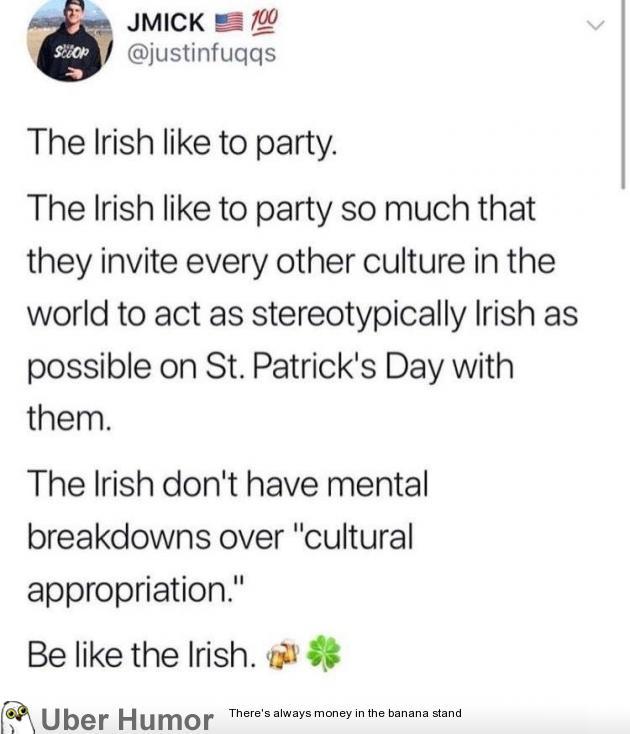 Be like the Irish