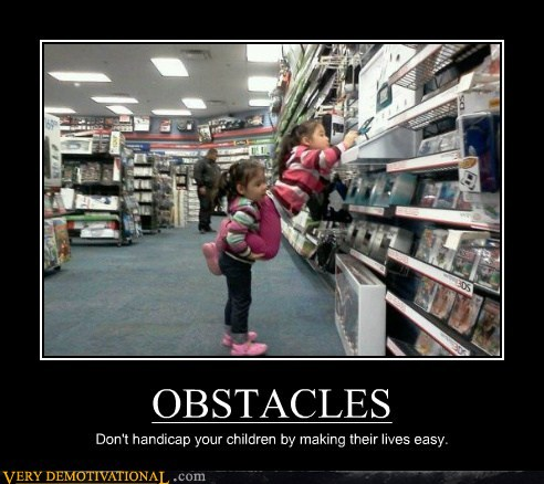 demotivational posters - OBSTACLES