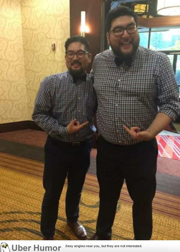 My friend met a stranger at a wedding that looked just like him and was wearing the same thing. | uberHumor.com